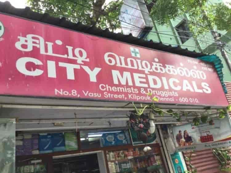 City Medicals Kilpauk Chennai Chemists Justdial